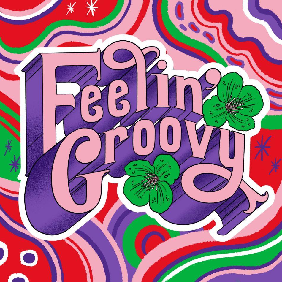Feelin Groovy